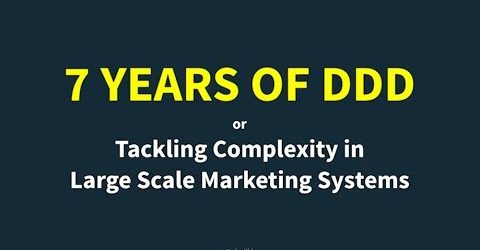 7 Years of Domain-Driven Design