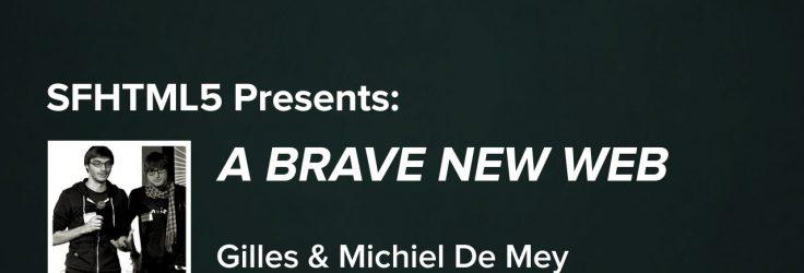 A Brave New Web