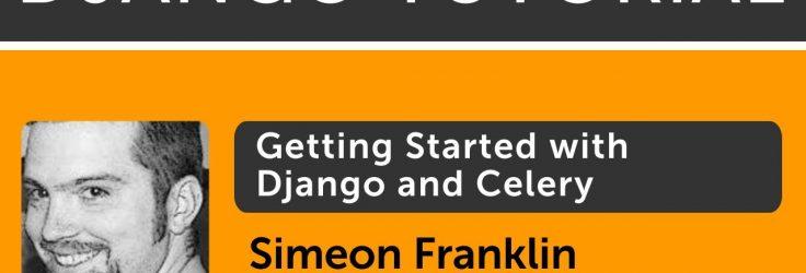 Asynchronous Python Tasks with Django and Celery