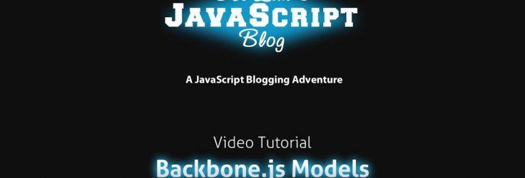 Introduction to Backbone.js Part 1 – Models