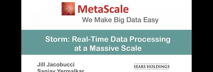 Storm: Real-Time Data Processing at a Massive Scale
