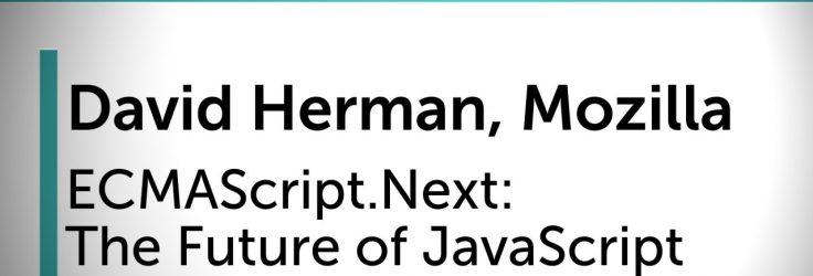 The Future of JavaScript