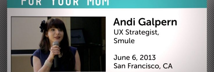 UX Basics: Designing For Your Mom