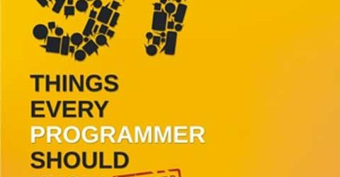 97 Things Every Programmer Should Know – Extended
